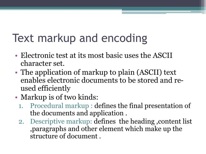 Text markup and encoding