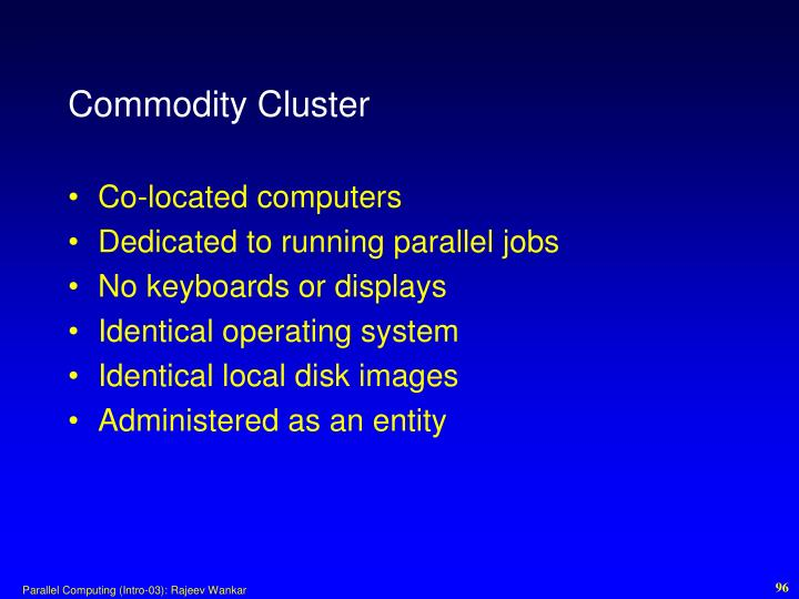 Commodity Cluster
