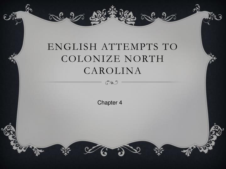 English attempts to colonize north carolina
