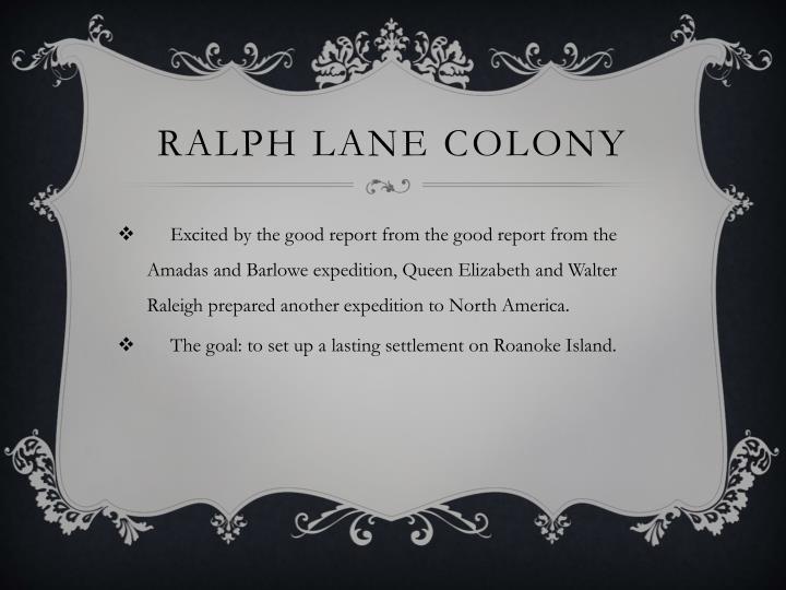 Ralph Lane Colony