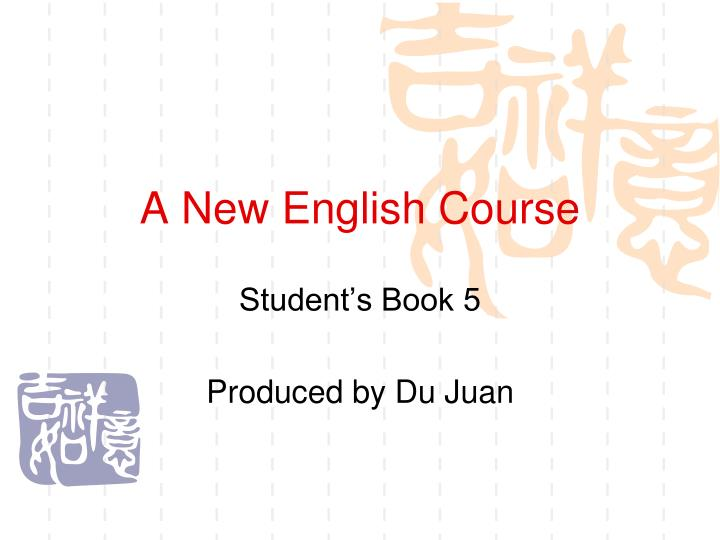 A new english course
