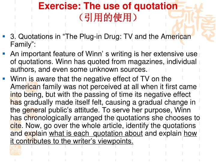 Exercise: The use of quotation