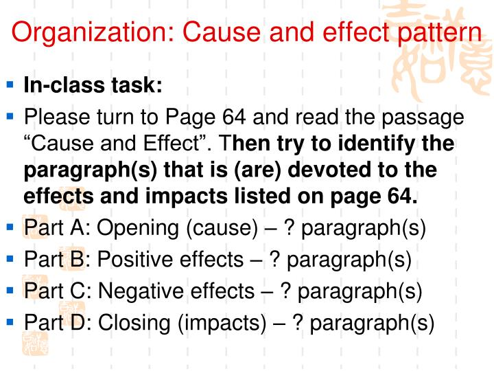 Organization: Cause and effect pattern