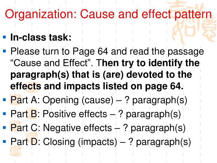 Organization: Cause and effect pattern