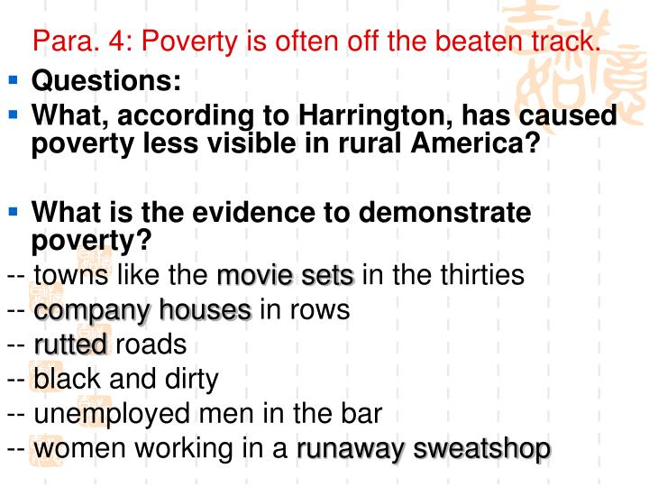 Para. 4: Poverty is often off the beaten track.