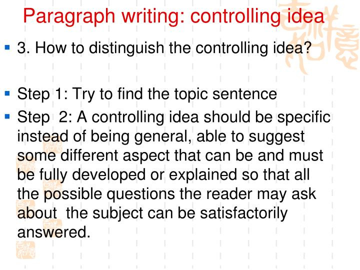Paragraph writing: controlling idea