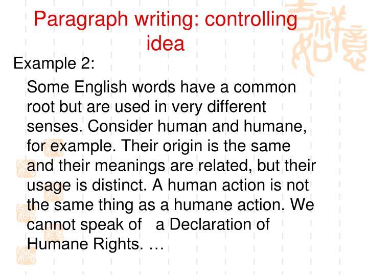 Paragraph writing: controlling idea