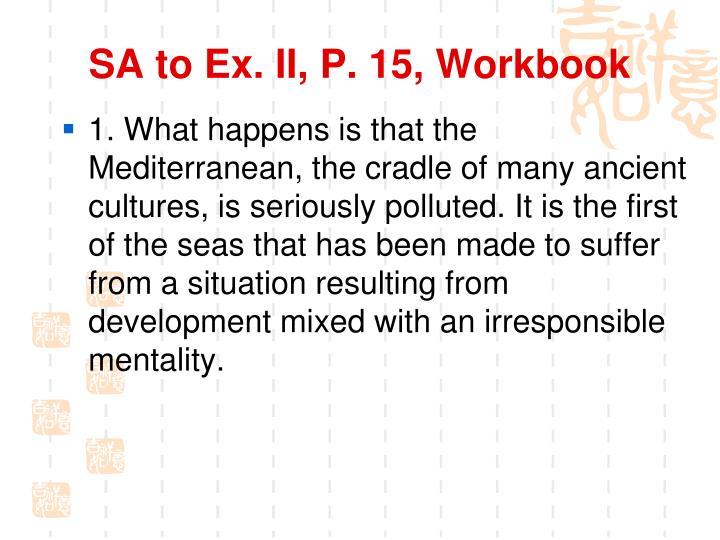 SA to Ex. II, P. 15, Workbook