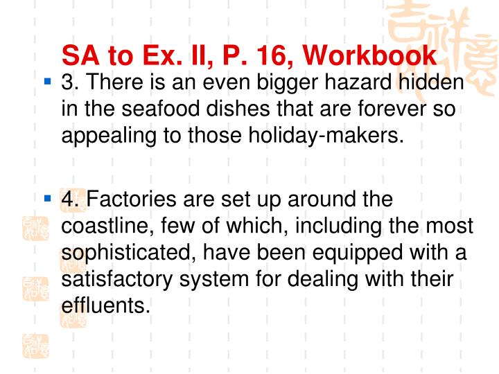 SA to Ex. II, P. 16, Workbook