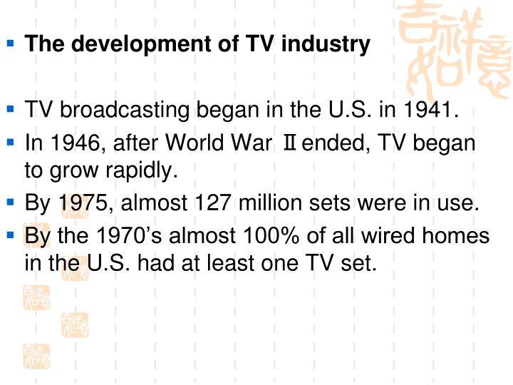 The development of TV industry