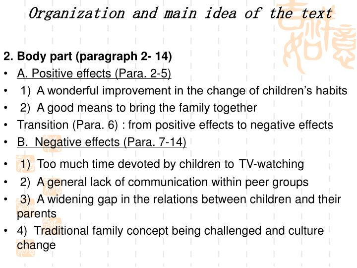 Organization and main idea of the text