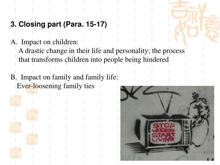 3. Closing part (Para. 15-17)