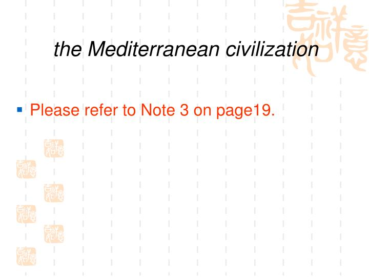 the Mediterranean civilization