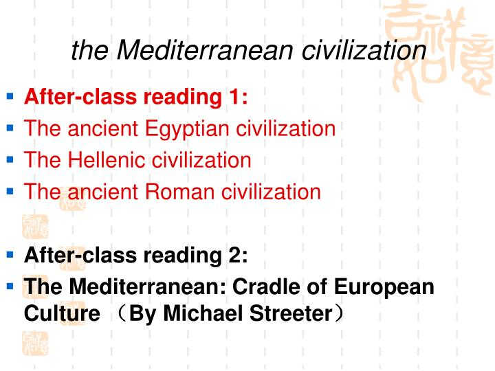 the Mediterranean civilization