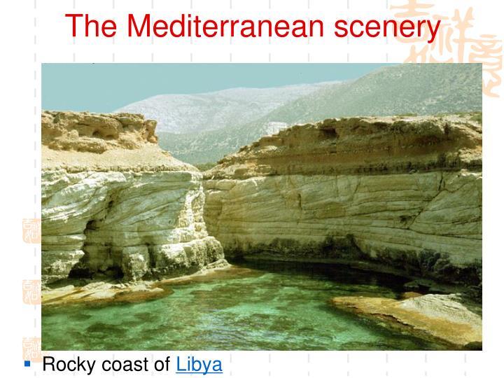 The Mediterranean scenery