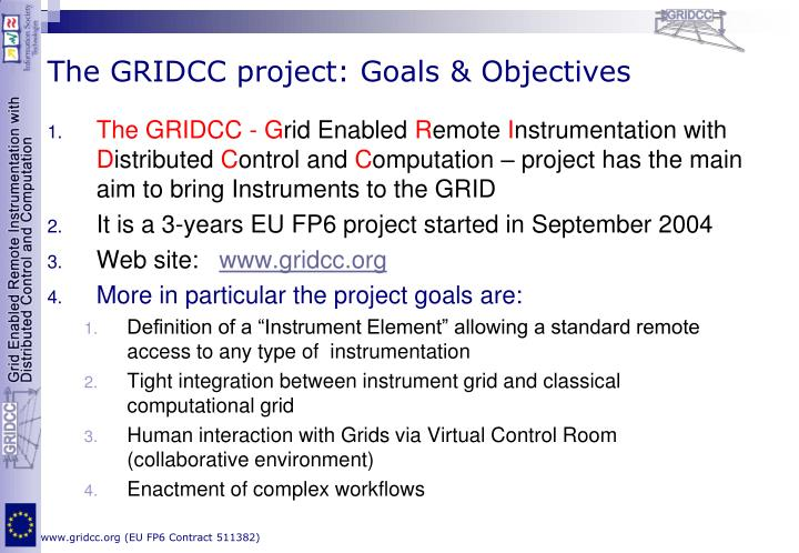 The gridcc project goals objectives