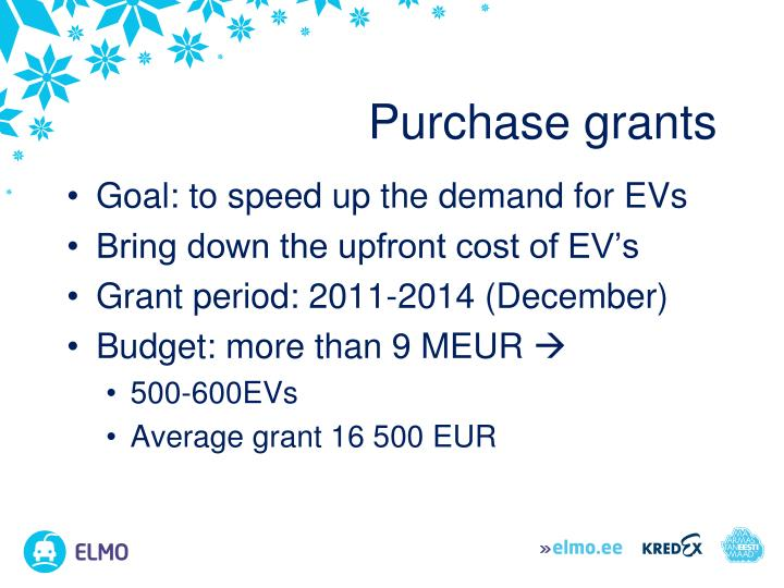 Purchase grants