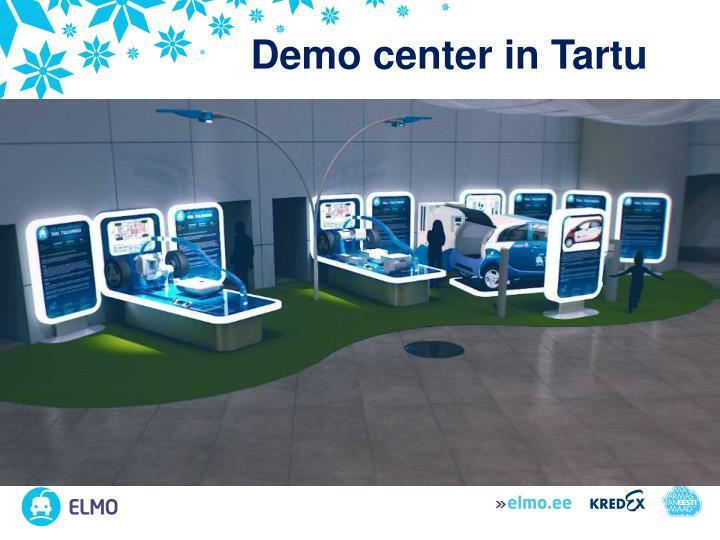 Demo center in Tartu