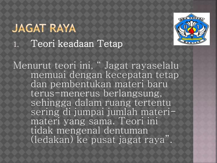 JAGAT RAYA