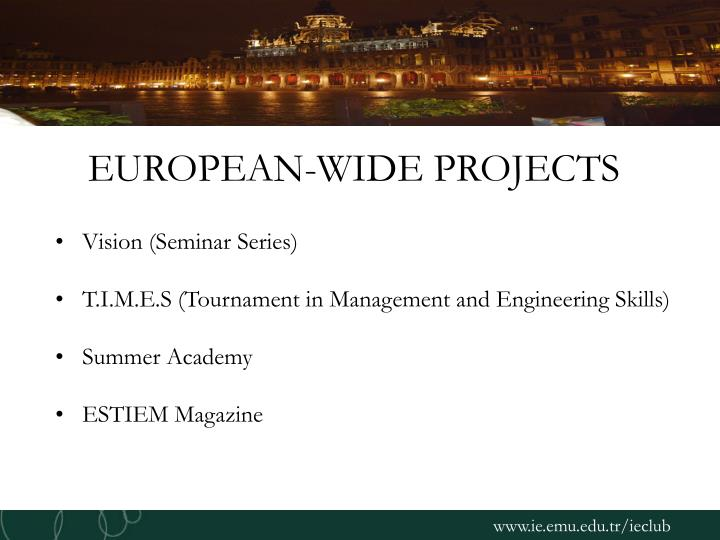EUROPEAN-WIDE PROJECTS