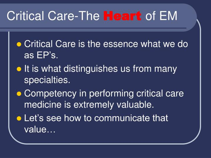 Critical Care-The