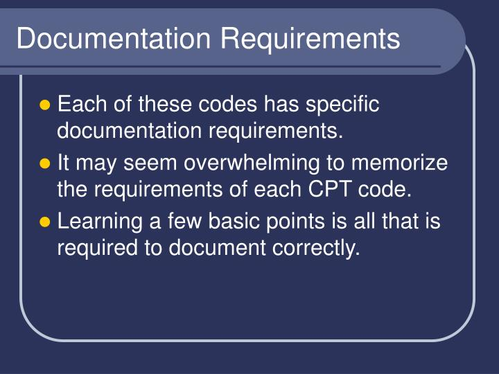 Documentation Requirements
