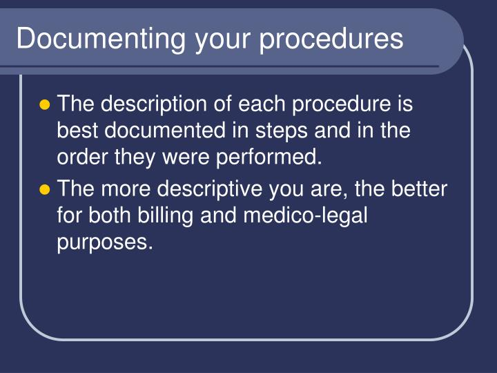Documenting your procedures
