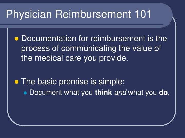 Physician Reimbursement 101