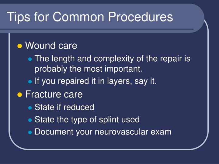 Tips for Common Procedures