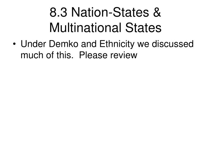 8.3 Nation-States & Multinational States