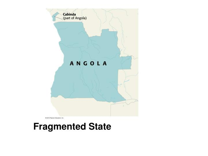 Fragmented State