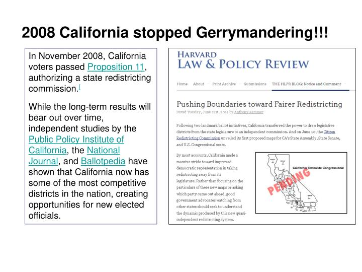 2008 California stopped Gerrymandering!!!