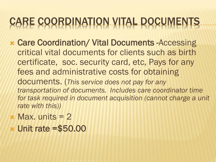 Care Coordination/ Vital Documents -