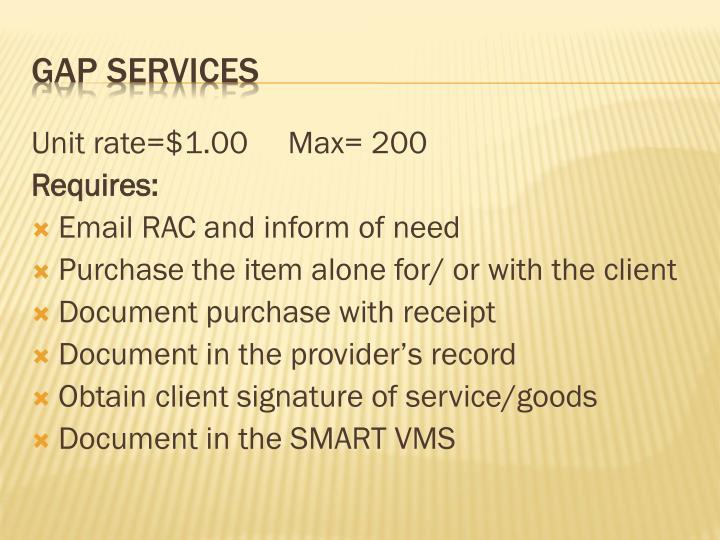 Unit rate=$1.00     Max= 200