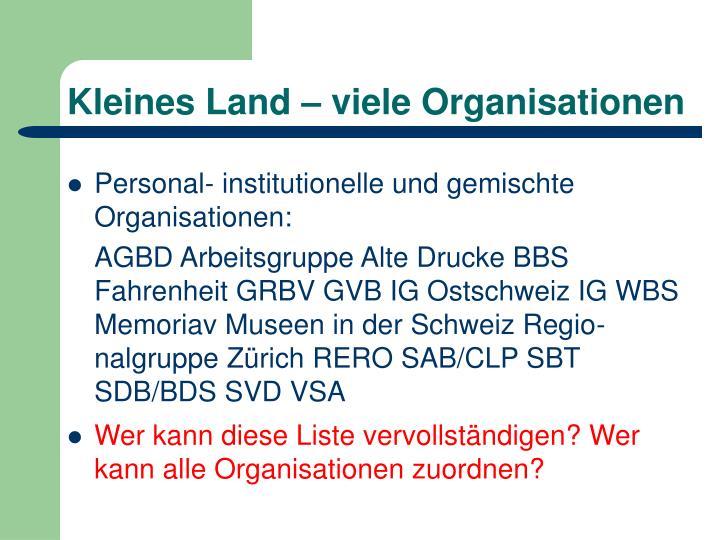 Kleines Land – viele Organisationen