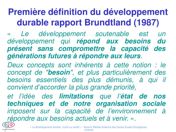 Première définition du développement durable rapport Brundtland (1987)