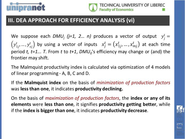 III. DEA APPROACH FOR EFFICIENCY ANALYSIS
