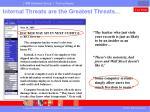 internal threats are the greatest threats