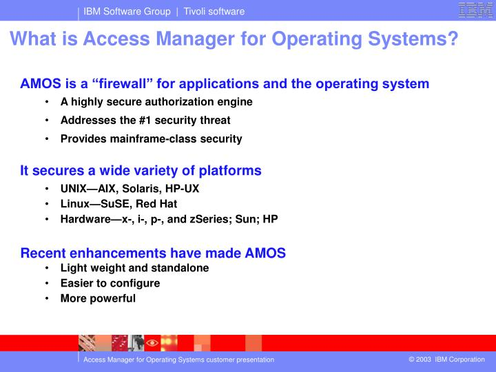 What is Access Manager for Operating Systems?