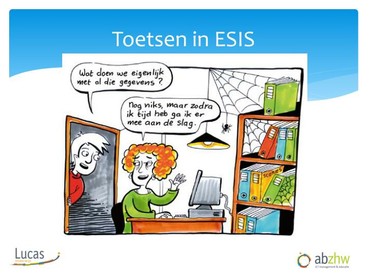 Toetsen in esis