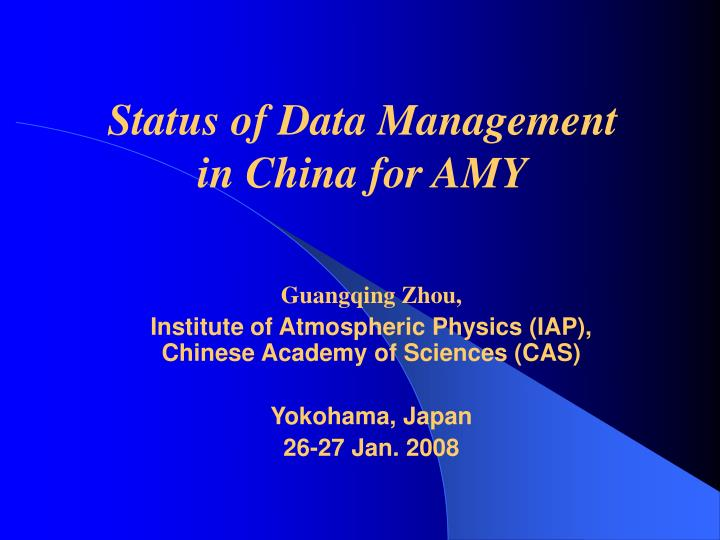 Status of Data Management in China for AMY