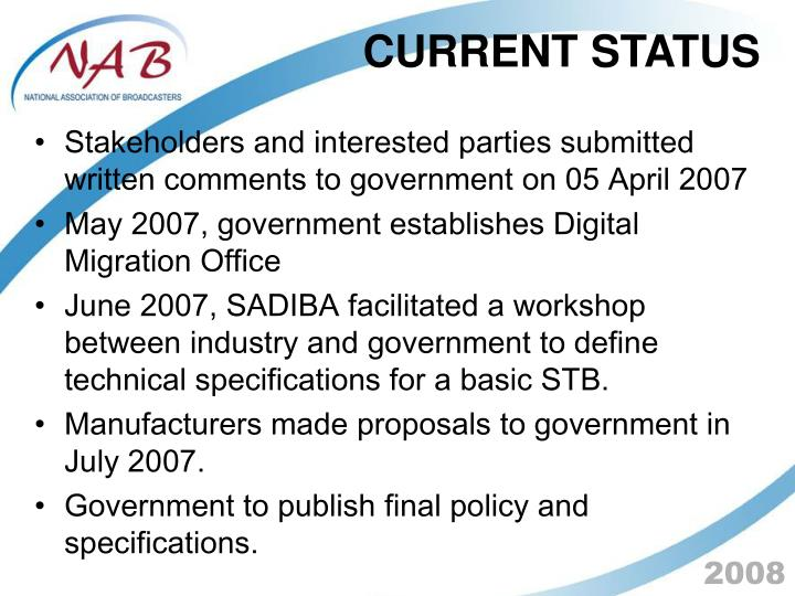 Stakeholders and interested parties submitted written comments to government on 05 April 2007