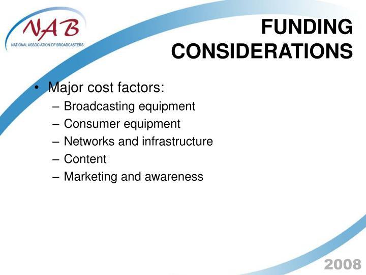 Major cost factors: