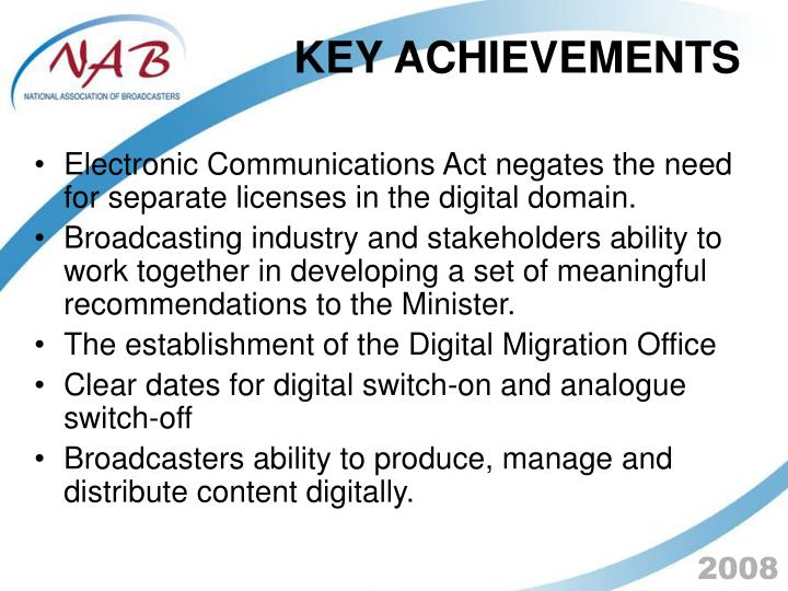 Electronic Communications Act negates the need for separate licenses in the digital domain.