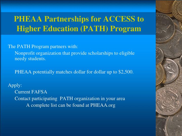 PHEAA Partnerships for ACCESS to Higher Education (PATH) Program