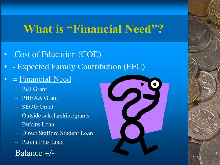 "What is ""Financial Need""?"