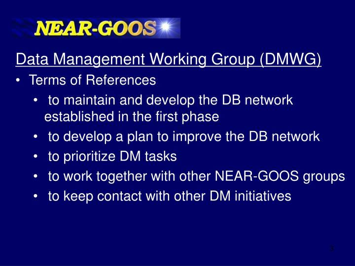 Data Management Working Group (DMWG)