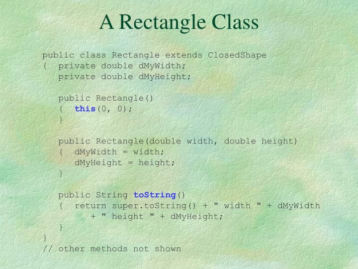 A Rectangle Class