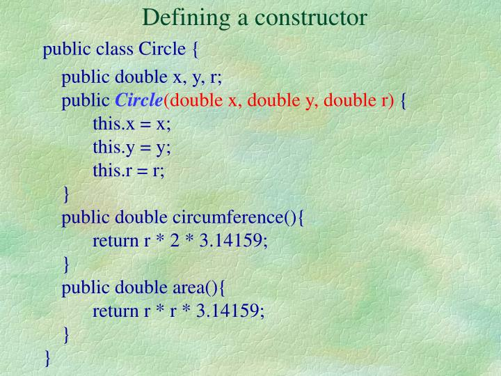 Defining a constructor
