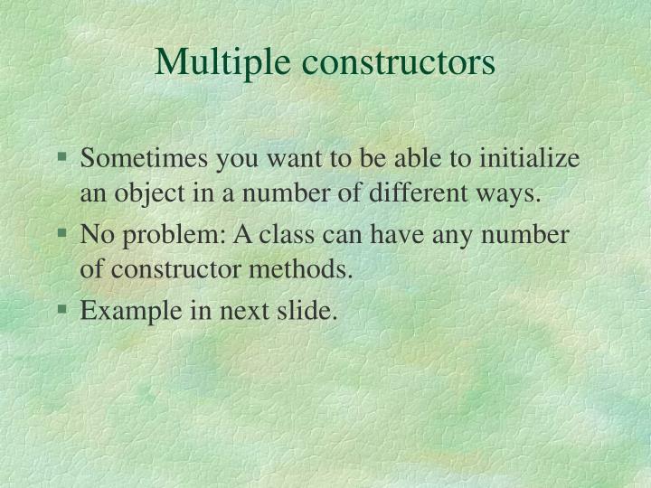 Multiple constructors